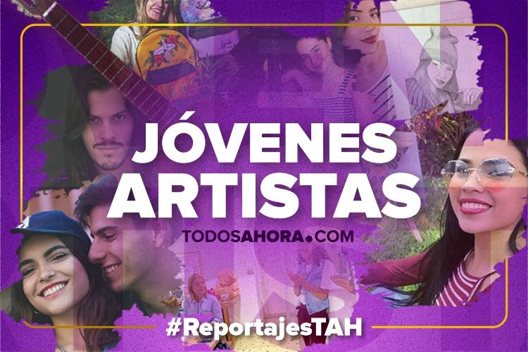Jóvenes artistas en medio de la crisis, reportaje de Todos Ahora. Foto: Todos Ahora